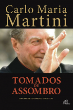 TOMADOS DE ASSOMBRO - UM GRANDE TESTAMENTO ESPIRITUAL
