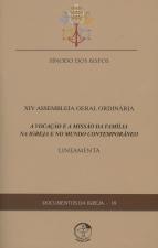 DOCUMENTOS DA IGREJA 18 - A VOCACAO E A MISSAO DA FAMILIA NA IGREJA E NO MU