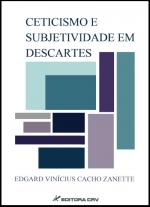 CETICISMO E SUBJETIVIDADE EM DESCARTES
