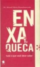 ENXAQUECA - TUDO O QUE VOCE DEVE SABER