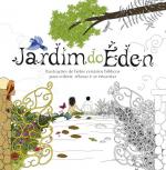 JARDIM DO EDEN - LIVRO DE COLORIR ANTISTRESSE