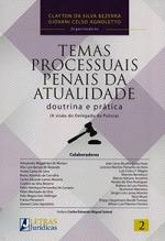 TEMAS PROCESSUAIS PENAIS DA ATUALIDADE