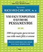 NAO FACA TEMPESTADE - O LIVRO DOS PENSAM