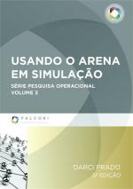 USANDO O ARENA EM SIMULAÇÃO - COL. PESQUISA OPERACIONAL 3