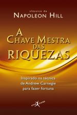 A CHAVE MESTRA DAS RIQUEZAS (EDIÇÃO DE BOLSO)