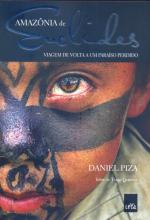 AMAZONIA DE EUCLIDES - VIAGEM DE VOLTA A UM PARAISO