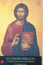CANON BIBLICO, O - A ORIGEM DALISTA DOS LIVROS SAGRADOS