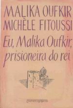 EU, MALIKA OUFKIR, PRISIONEIRA DO REI