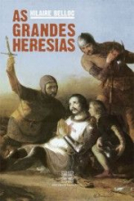 GRANDES HERESIAS, AS