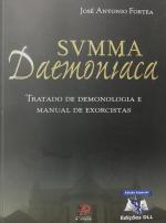 SVMMA DAEMONIACA - TRATADO DE DEMONOLOGIA E MANUAL DE EXORCISTAS
