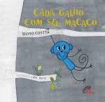 CADA GALHO COM SEU MACACO