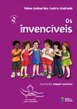 INVENCIVEIS, OS - 1ª