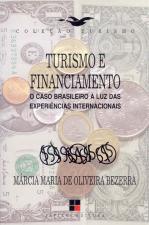 TURISMO E FINANCIAMENTO - O CASO BRASILEIRO A LUZ DA...