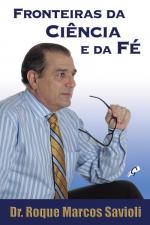 FRONTEIRAS DA CIENCIA E DA FE