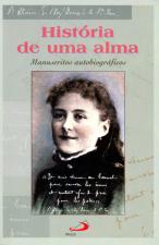HISTORIA DE UMA ALMA - MANUSCRITOS AUTOBIOGRAFICOS