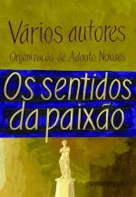 OS SENTIDOS DA PAIXÃO