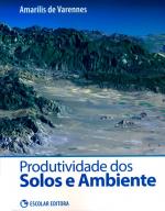 PRODUTIVIDADE DOS SOLOS E AMBIENTE - 1