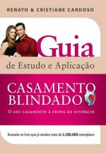 CASAMENTO BLINDADO - GUIA DE ESTUDO E APLICACAO