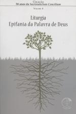 50 ANOS DA SACROSANCTUM CONCILIUM - VOL. 4 - LITURGIA - EPIFANIA DA DE DEUS