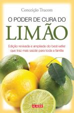 PODER DE CURA DO LIMAO, O - EDICAO REVISADA E AMPLIADA