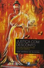 JUSTIÇA COM DESCONTO
