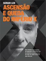 ASCENSAO E QUEDA DO IMPERIO X