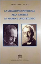 VOCAZIONE UNIVERSALE A SANTITA IN MARIO E LUIGI STURZO