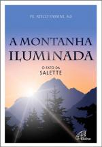 MONTANHA ILUMINADA, A