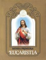 MINHA PRIMEIRA EUCARISTIA - CORACAO DE JESUS - 2