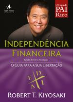 PAI RICO INDEPENDÊNCIA FINANCEIRA - O GUIA PARA A SUA LIBERTAÇÃO