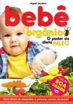 BEBÊ ORGÂNICO - O PODER DA DIETA PALEO