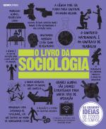 LIVRO DA SOCIOLOGIA, O - COL.AS GRANDES IDEIAS DE TODOS OS TEMPOS