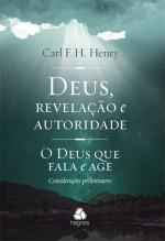 DEUS, REVELAÇÃO E AUTORIDADE - O DEUS QUE FALA E AGE : CONSIDERAÇÕES PRELIMINARES