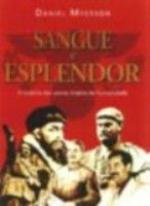 SANGUE E ESPLENDOR - 1