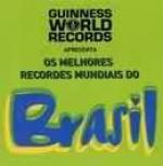 MELHORES RECORDES MUNDIAIS DO BRASIL, OS - 1