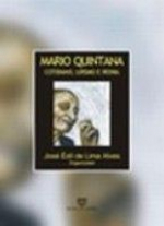 MARIO QUINTANA:COTIDIANO, LIRISMO E IRONIA - 1