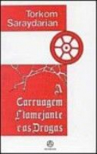 CARRUAGEM FLAMEJANTE E AS DROGAS, A - 1