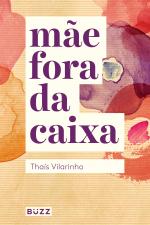 MÃE FORA DA CAIXA