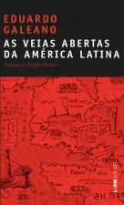 AS VEIAS ABERTAS DA AMÉRICA LATINA - Vol. 900