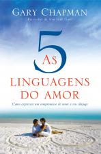 AS CINCO LINGUAGENS DO AMOR - 3 EDIÇÃO