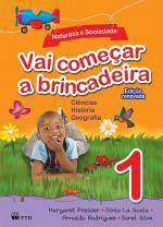 VAI COMEÇAR A BRINCADEIRA - NATUREZA E SOCIEDADE 1