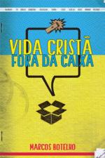 VIDA CRISTA FORA DA CAIXA - 1