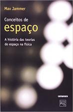 CONCEITO DE ESPACO: A HISTORIA DAS TEORIAS DO ESPACO NA FISICA - 1ª
