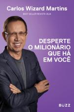 DESPERTE O MILIONÁRIO QUE HÁ EM VOCÊ