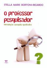 PROFESSOR PESQUISADOR, O - INTRODUCAO A PESQUISA...