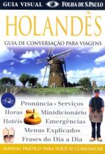 HOLANDES - GUIA DE CONVERSACAO PARA VIAGENS