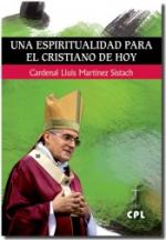 UNA ESPIRITUALIDAD PARA EL CRISTIANO DE