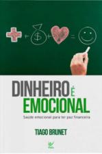 DINHEIRO É EMOCIONAL - SAÚDE EMOCIONAL PARA TER PAZ FINANCEIRA