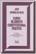 CURSO DE DIREITO CONSTITUCIONAL POSITIVO - 41 ED./2018