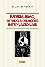 IMPERIALISMO ESTADO E RELAÇÕES INTERNACIONAIS